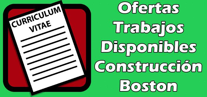 Trabajos Disponibles de Construccion en Boston 2020
