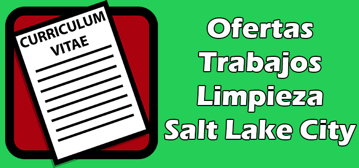 Trabajos Disponibles de Limpieza en Salt Lake City 2020