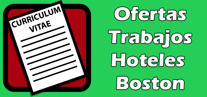 Trabajos Disponibles en Hoteles en Boston