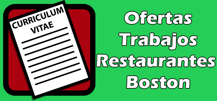 Trabajos Disponibles en Restaurantes en Boston