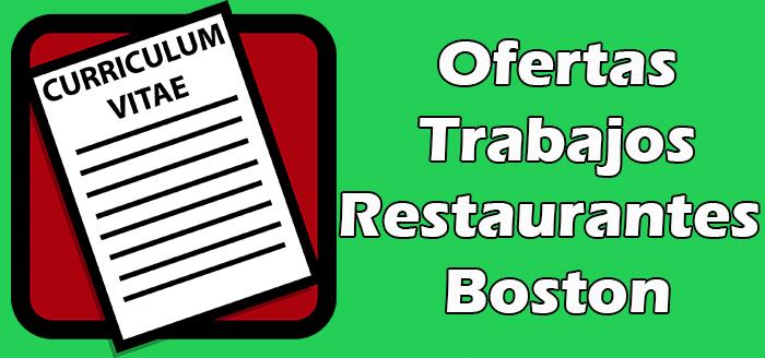 Trabajos Disponibles en Restaurantes en Boston 2020