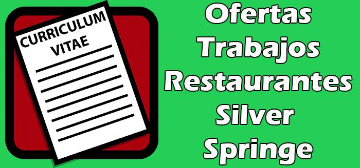 Trabajos Disponibles en Restaurantes en Silver Springe 2020