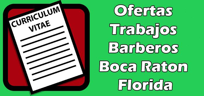 Trabajos  de Barberos en Boca Raton FL 2020