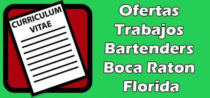 Trabajos de Bartenders en Boca Raton FL 2020