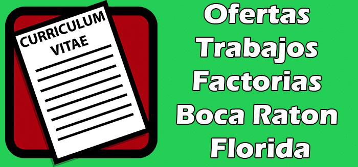Trabajos Disponibles en Boca Raton en Factorias 2020