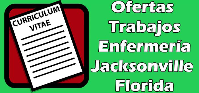 Trabajos Disponibles de Enfermeria Jacksonville Fl 2020