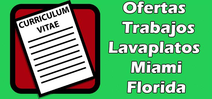 Trabajos de Lavaplatos en Miami FL 2020