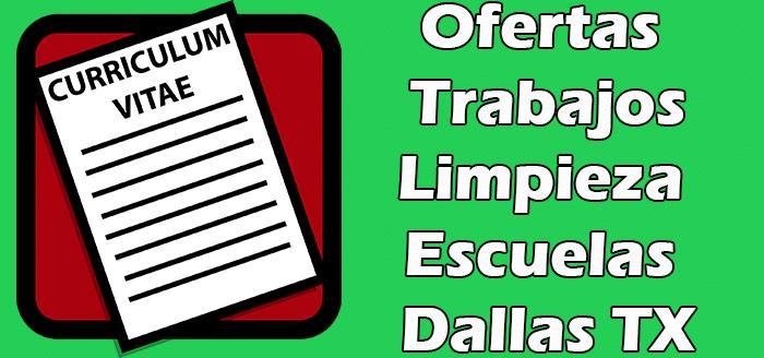 Trabajos Disponibles de Limpieza de Escuelas en Dallas TX 2020