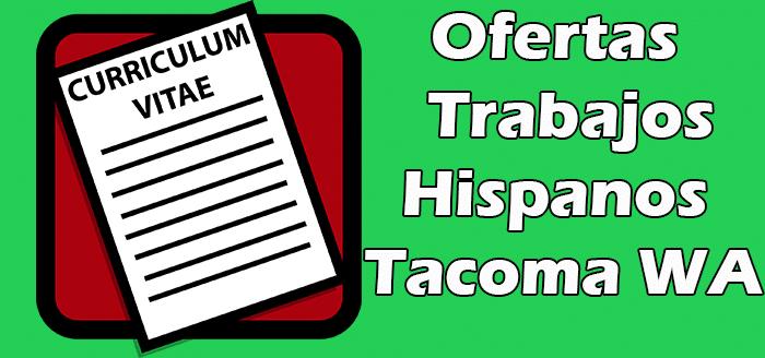 Trabajos Disponibles para Hispanos en Tacoma WA 2020