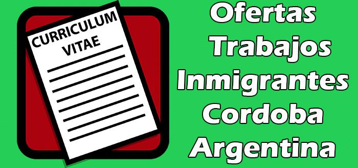 Trabajos Disponibles en Cordoba Argentina para Extranjeros 2020