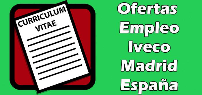 Empleos en Iveco Madrid Bolsa de Trabajo 2020