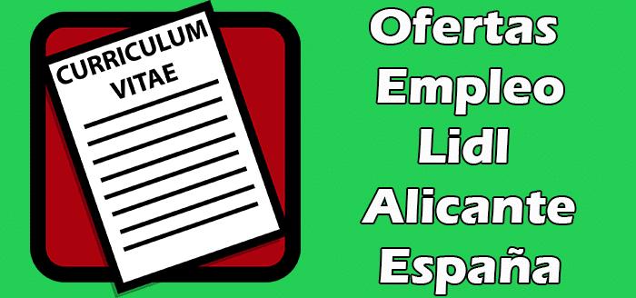Ofertas de Trabajo en Lidl Alicante