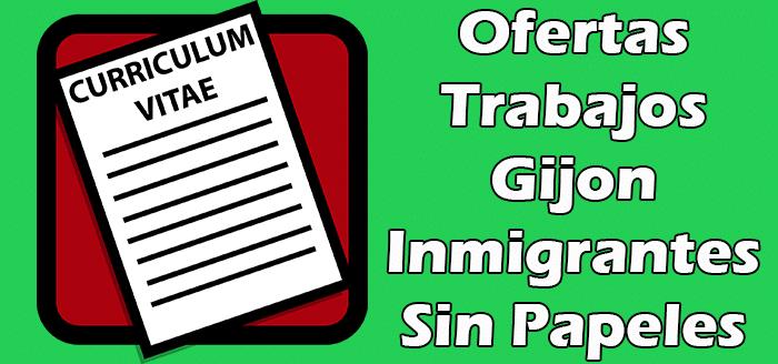 Ofertas de Trabajos en Gijon España Inmigrantes Sin Papeles 2020
