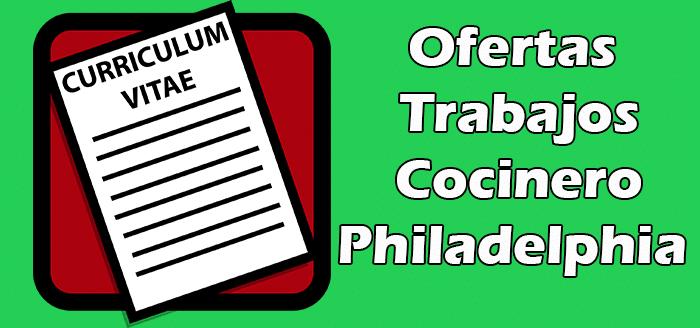 Trabajos Disponibles de Cocinero en Philadelphia 2020