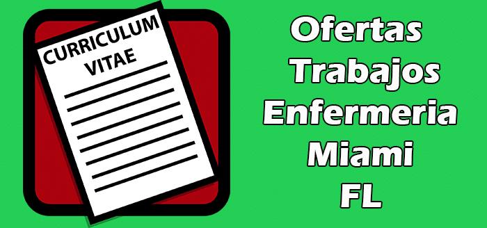 Trabajos Disponibles de Enfermeria en Miami Florida