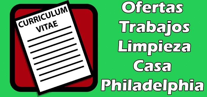 Trabajos Disponibles de Limpieza de Casa Philadelphia 2020