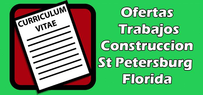 Trabajos Disponibles en Construccion en St Petersburg Florida 2020