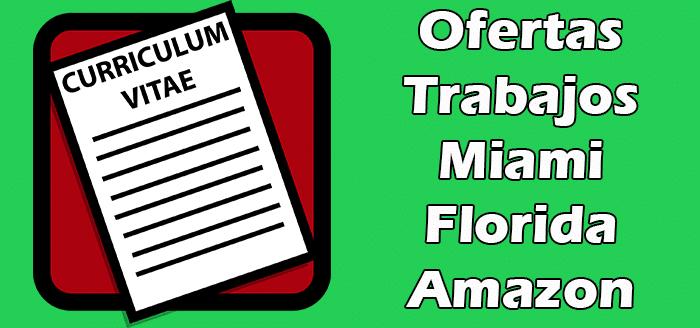 Trabajos  Disponibles en Amazon Miami Florida 2020