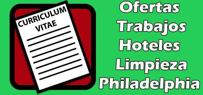 Trabajos Disponibles en Hoteles de Limpieza en Philadelphia 2020