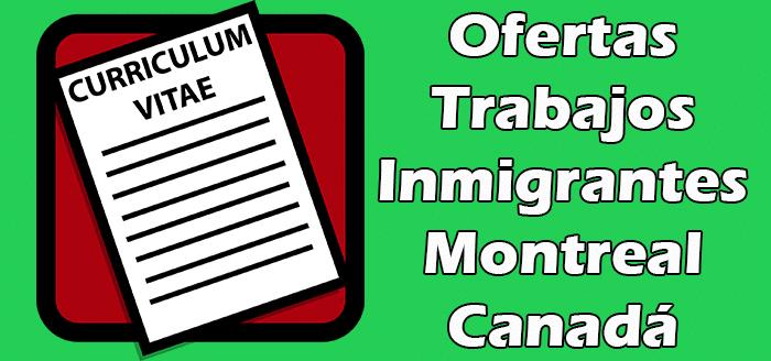 Ofertas de Trabajos en Montreal para Inmigrantes Sin Papeles