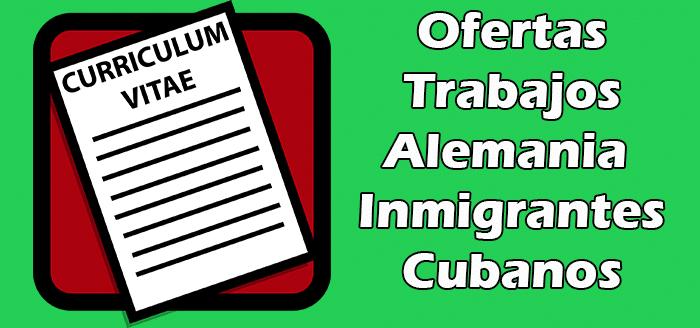 Trabajos Disponibles en Alemania para Cubanos