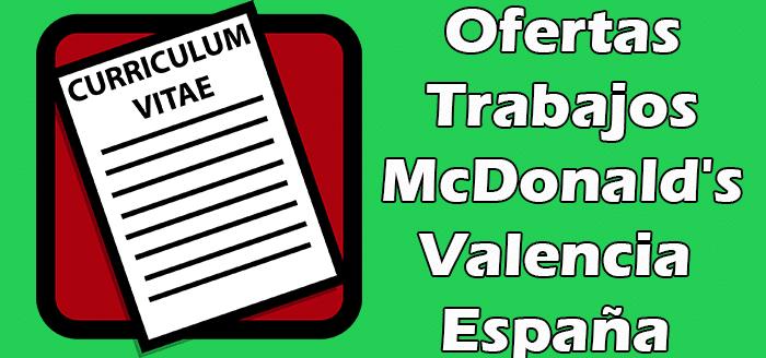 Ofertas de Empleos en McDonald's Valencia España Bolsa de Trabajos