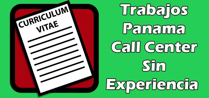 Trabajos en Call Center Sin Experiencia en Panamá
