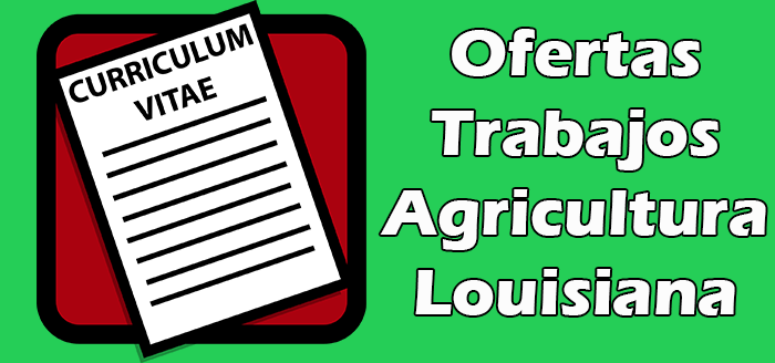 Trabajos de Agricultura en Louisiana