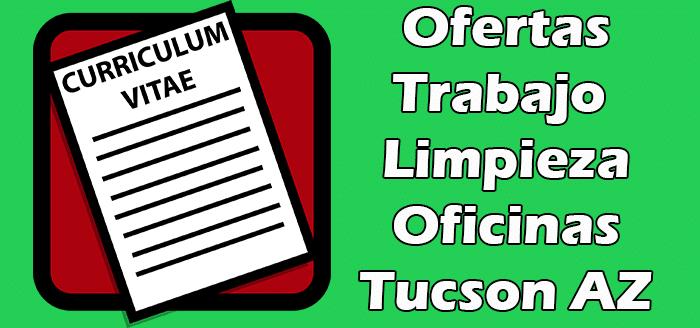 Trabajos de Limpieza de Oficinas en Tucson AZ