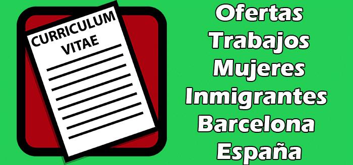 Trabajos para Mujeres Sin Papeles Barcelona España Bolsa de Empleos