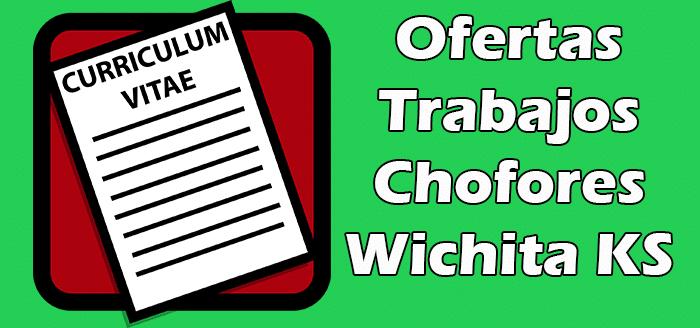 Trabajos Disponibles de Choferes en Wichita KS