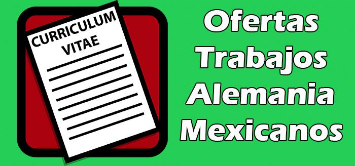 Trabajos Disponibles en Alemania para Mexicanos