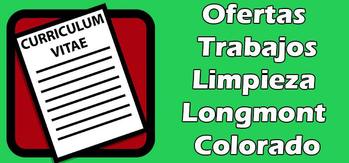 Trabajos Disponibles de Limpieza de Casas en Longmont Colorado