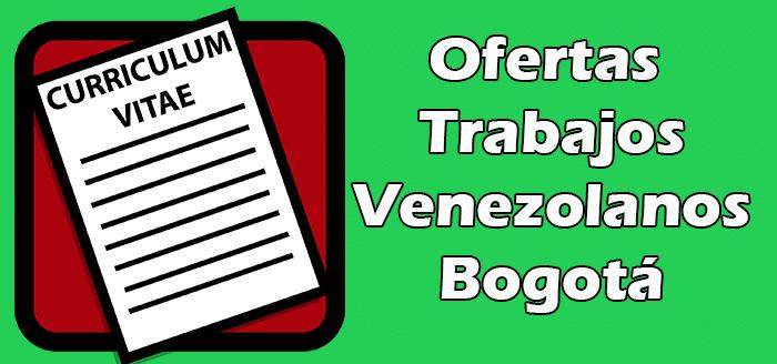 Trabajos Disponibles Para Venezolanos en Bogotá con PEP