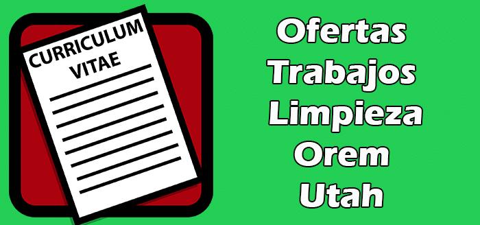 Trabajos Disponibles de Limpieza en Orem Utah