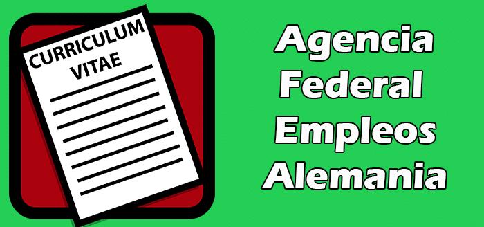 Trabajos Disponibles en Agencia Federal de Empleos en Alemania