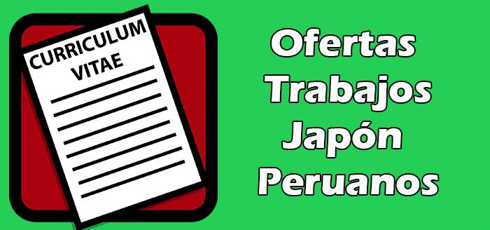 Trabajos Disponibles en Japón Para Peruanos