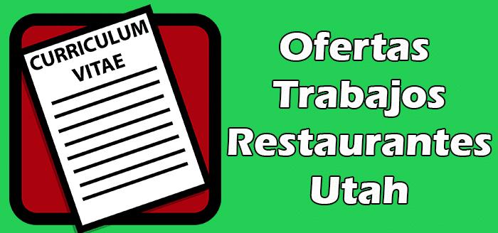 Trabajos Disponibles en Restaurantes en Utah