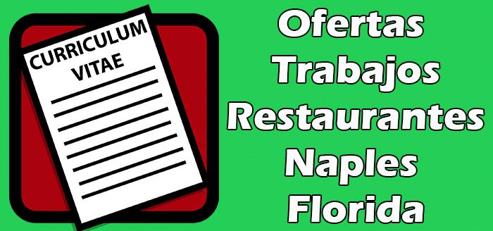 Trabajos Disponibles en Restaurantes en Naples Florida