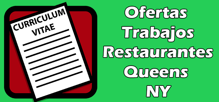 Trabajos Disponibles en Restaurantes en Queens NY