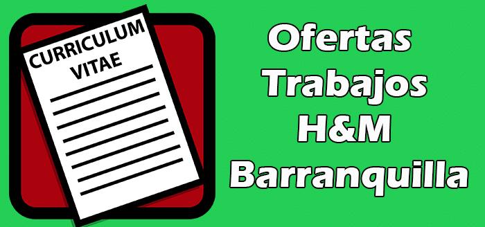 Trabajos en H&M Barranquilla Bolsa de Empleos