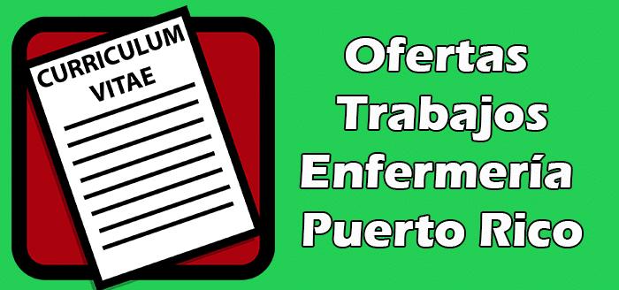 Trabajos Disponibles de Enfermería en Puerto Rico