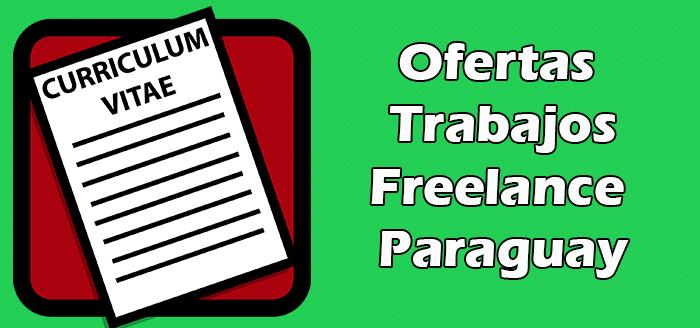 Trabajos Disponibles de Freelance Paraguay