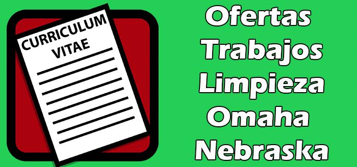 Trabajos Disponibles de Limpieza en Omaha Nebraska