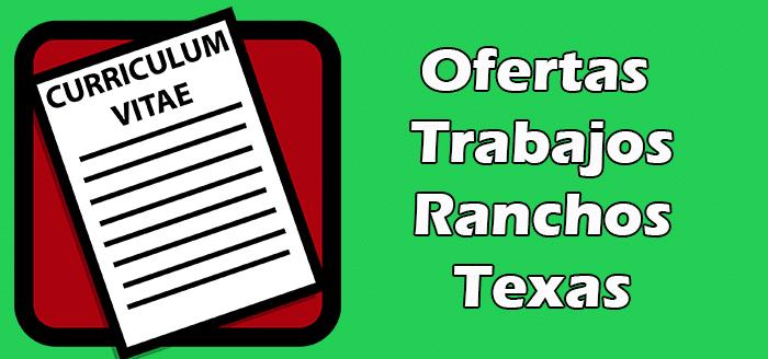 Trabajos Disponibles en Ranchos de Texas
