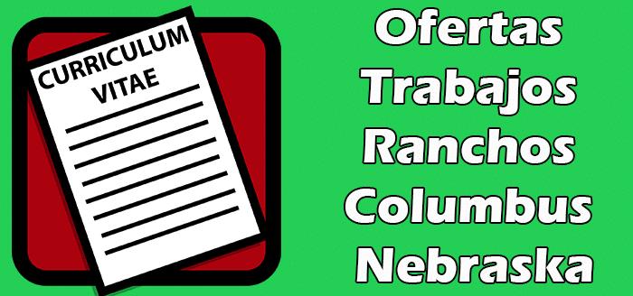 Trabajos Disponibles en Ranchos en Columbus Nebraska